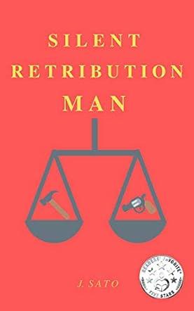 Silent Retribution Man