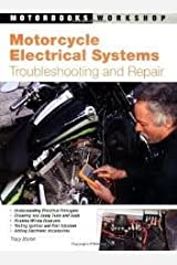 Motorcycle Electrical Systems 1st (first) edition Text Only Paperback