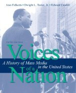 Read Online Voices of a Nation::History of Mass Media in the United States, 5th edition.[Paperback,2008] pdf epub