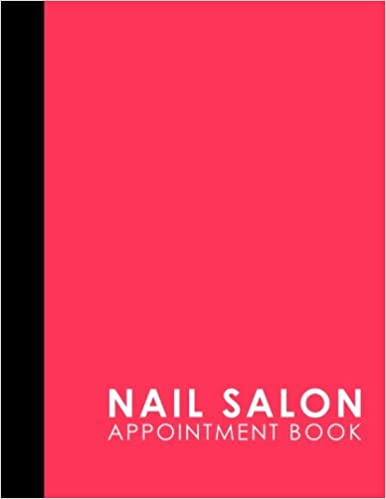 Nail Salon Appointment Book: 6 Columns Appointment Desk Book, Appointment Scheduler, Daily Appointment Scheduler, Pink Cover (Volume 6): Moito Publishing: ...