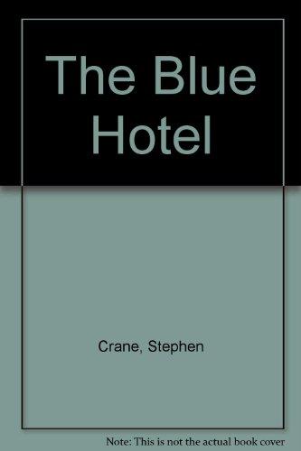 the blue hotel stephen crane - 9