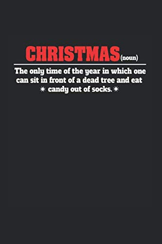 Notebook: Calendar / Planner 2020 Anti Christmas Synonym Ugly Christmas Gifts 120 Pages, 6X9 Inches, Yearly, Monthly, Weekly & Daily (Christmas Synonyms)