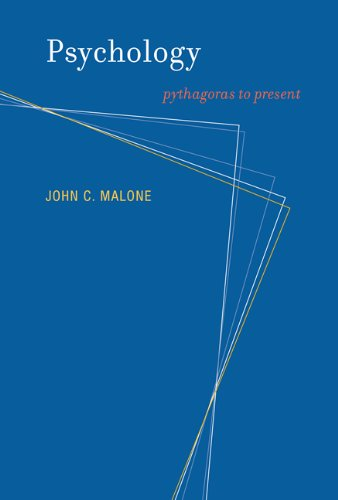 Psychology: Pythagoras to Present (The MIT Press)