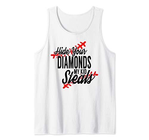 (Hide Your Diamonds My Kid Steals Softball Baseball Tank Top)