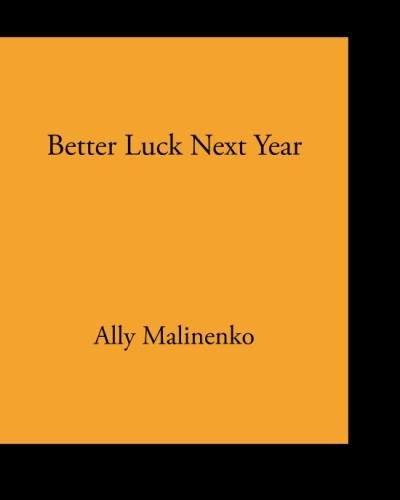 Better Luck Next Year
