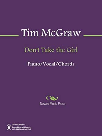 dont take the girl Watch the official music video for don't take the girl by tim mcgraw subscribe to this page for more exclusive content and official music videos from tim.