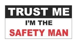 (3) Trust Me I'm the Safety Man Funny Hard Hat / Helmet Stickers