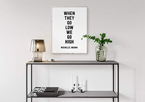 MalertaART Michelle Obama Quote Print When They Go for sale  Delivered anywhere in Canada
