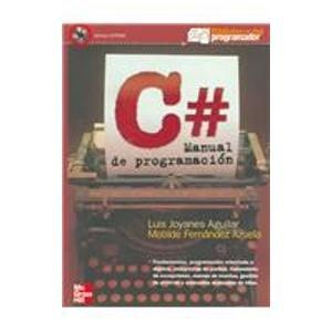 C# Manual De Programacion/ C# Programming Manual by McGraw-Hill Interamerica