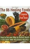 The 86 Healing Foods, Rachel Fontaine and Robert Williams, 2920943219