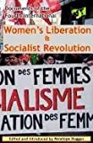 Women's Liberation and Socialist Revolution Documents of the Fourth International, Fourth International, 0902869795