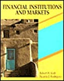 Financial Institutions and Markets, Kolb, Robert W., 1878975234