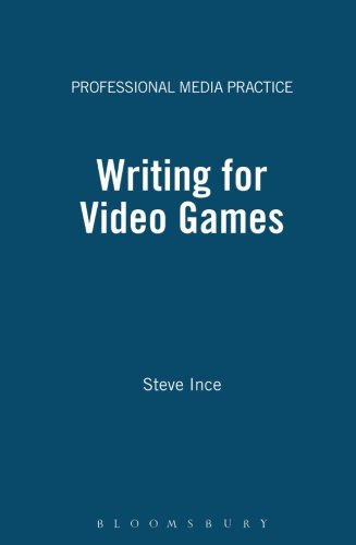 Writing for Video Games (Professional Media Practice)