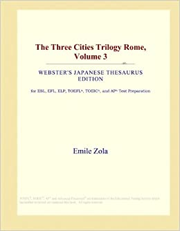 The Three Cities Trilogy: Rome, Volume 1 by Émile Zola