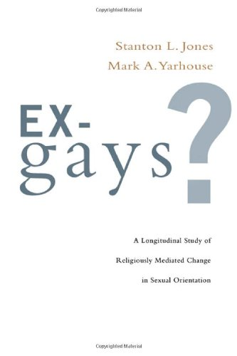 Ex Gays   A Longitudinal Study Of Religiously Mediated Change In Sexual Orientation