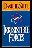 Irresistible Forces (Large Print Edition)