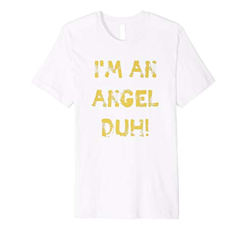 (I'm an Angel Duh White Shirt, Funny Easy Halloween)