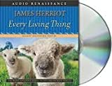 Every Living Thing Publisher: Macmillan Audio; Unabridged edition