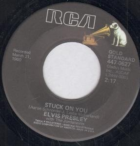 Elvis Presley - Fame And Fortune / Stuck On You (45/7