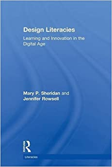 Book Design Literacies: Learning and Innovation in the Digital Age by Mary P. Sheridan (2010-06-23)