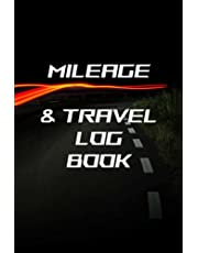 Mileage & Travel Log Book: Document distance and additional Notes