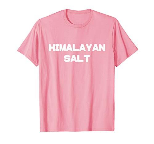 Pink Himalayan Salt Pink T-shirt (Best Himalayan Salt Brand)