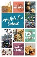 Iowa State Fair Cookbook - 19th Edition (Newest)