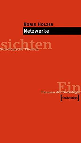 Netzwerke (Einsichten. Themen der Soziologie)