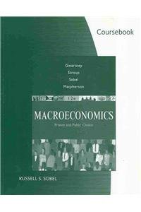 Coursebook for Gwartney/Stroup/Sobel/Macpherson's Macroeconomics: Public and Private Choice