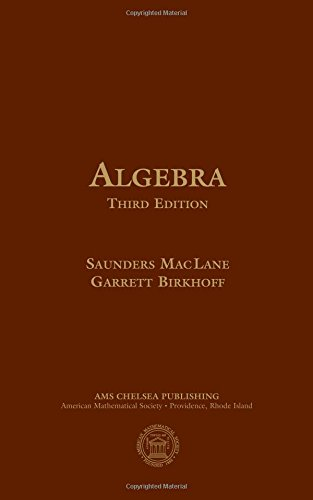Algebra (AMS Chelsea Publishing)