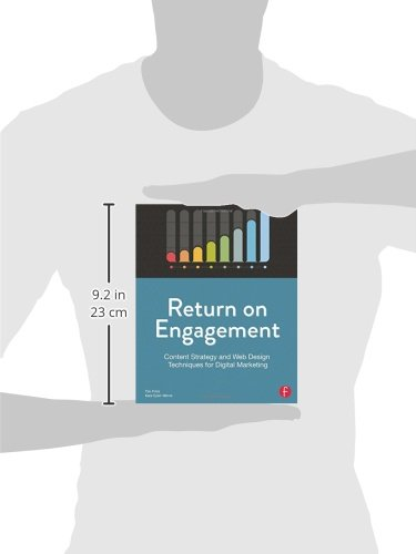 Return-on-Engagement-Content-Strategy-and-Web-Design-Techniques-for-Digital-Marketing
