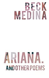 ariana., and other poems