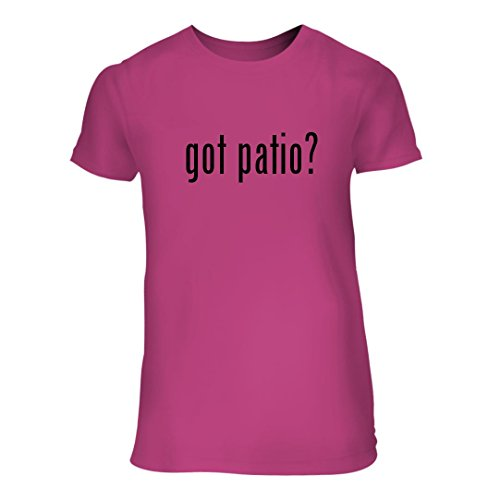 got patio? - A Nice Junior Cut Women's Short Sleeve T-Shirt, Pink, Large (Strathwood Furniture Outdoor)