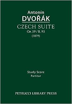 Czech Suite, Op.39 / B.93: Study Score