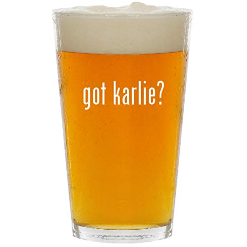 got karlie? - Glass 16oz Beer ()