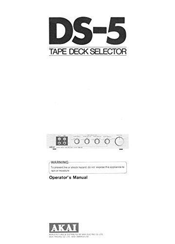 Akai DS-5 Tape Deck Selector Owners Instruction Manual Reprint [Plastic Comb]