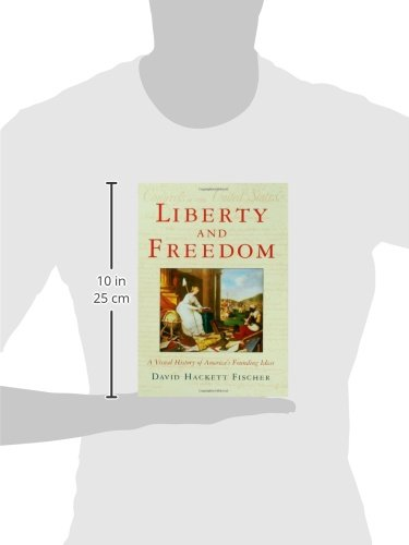 Liberty-and-Freedom-A-Visual-History-of-Americas-Founding-Ideas-America-a-cultural-history