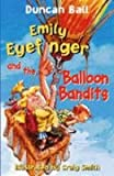 Emily Eyefinger and the Balloon Bandits, Duncan Ball, 020719940X