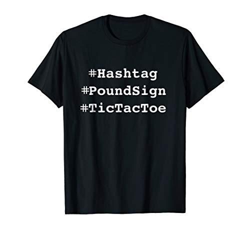 (Fun Hashtag, Pound Sign, Tic Tac Toe Crazy T-shirt)