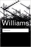 Television - Technology & Cultural Form (03) by Williams, Raymond [Paperback (2003)]