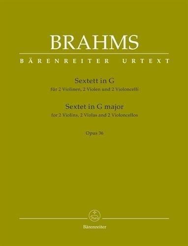 Brahms, Johanne - Sextet in G Major Op. 36 for 2 Violins, 2 Violas and 2 Cellos - Barenreiter URTEXT