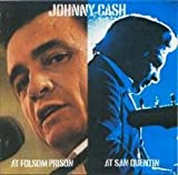 At Folsom Prison / At San Quentin