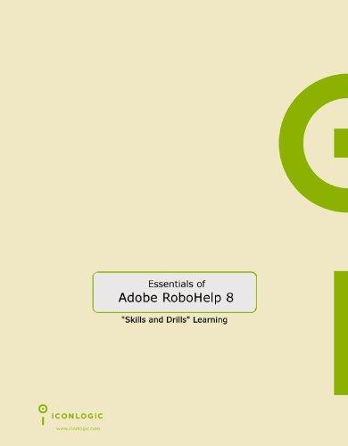 Adobe RoboHelp 8 HTML: The Essentials by Brand: IconLogic, Inc.
