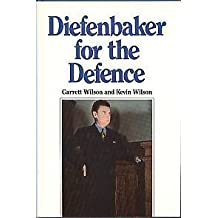 Diefenbaker for the defence