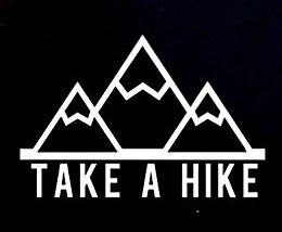 Take A Hike Decal Vinyl Sticker|Cars Trucks Vans Walls Laptop|WHITE|5.5 in|CCI361
