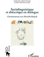 Sociolinguistique et didactique en dialogue: Cheminements avec Marielle Rispail