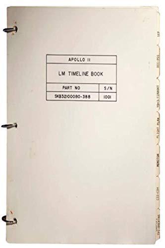 Apollo 11 LM Timeline Book: Apollo 11 Lunar Module Book Journal Notebook (Lunar Journal)