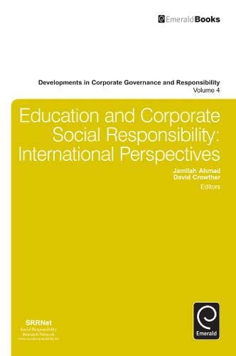 Education and Corporate Social Responsibility: International Perspectives (Developments in Corporate Governance and Resp