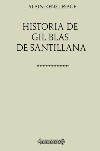 Historia de Gil Blas de Santillana (Spanish Edition) [Alain-Rene Lesage] (Tapa Blanda)