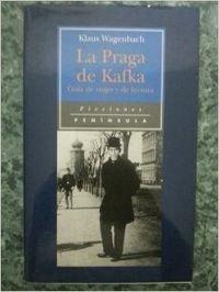 Descargar Libro La Praga De Kafka Klaus Wagenbach